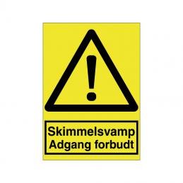 Skimmelsvamp adgang forbudt