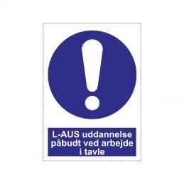 L-AUS uddannelse påbudt ved arbejde i tavle