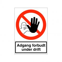 Adgang forbudt under drift