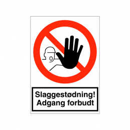 Slaggestødning Adgang forbudt