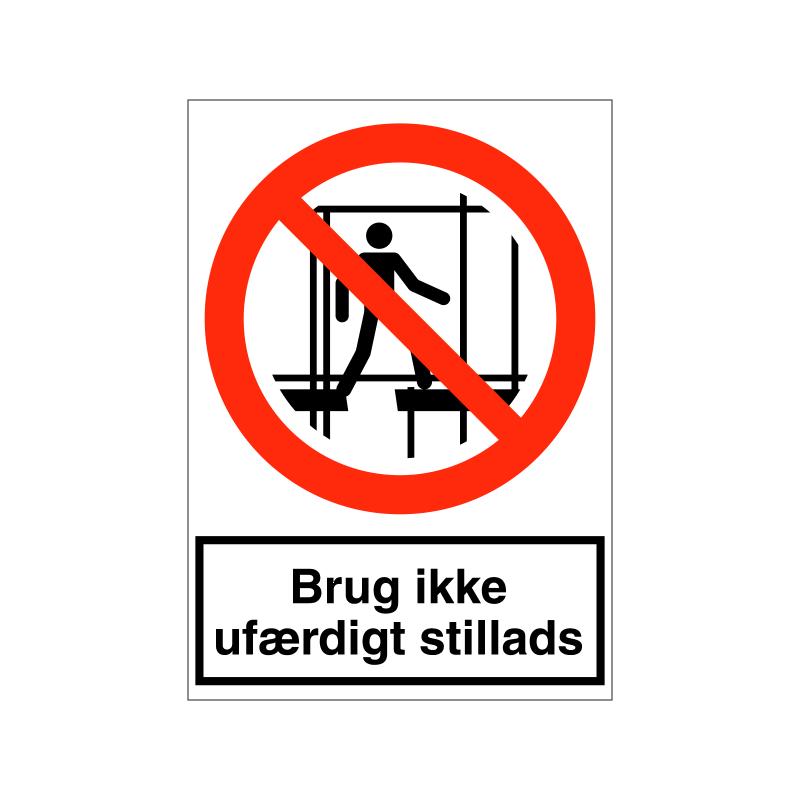 Brug ikke ufærdigt stillads