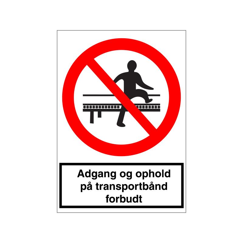 Adgang og ophold på transportbånd forbudt