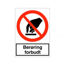 Berøring forbudt