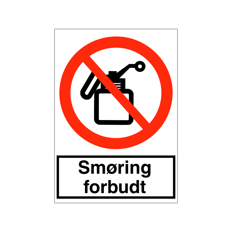 Smøring forbudt