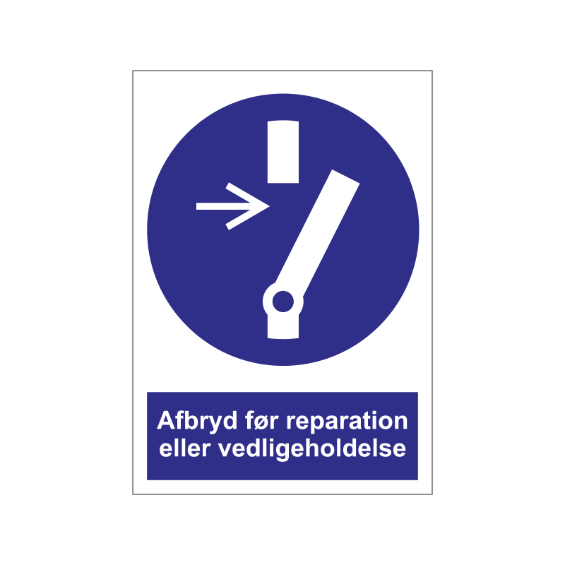 Afbryd før reparation eller vedligeholdelse