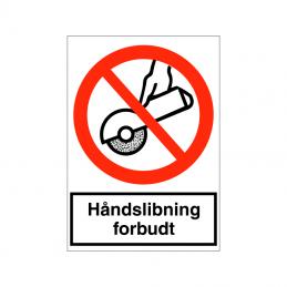 Håndslibning forbudt