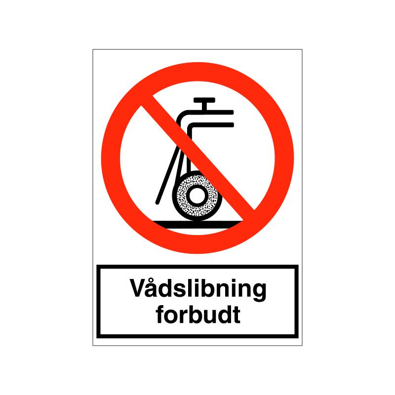 Vådslibning forbudt